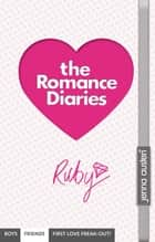 Romance Diaries - Ruby ebook by Jenna Austen
