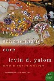 The Schopenhauer Cure - A Novel ebook by Irvin Yalom