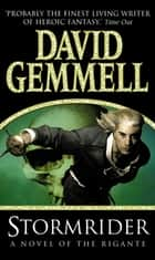 Stormrider - (The Rigante Book 4) ebook by David Gemmell