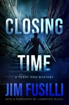 Closing Time ebook by Jim Fusilli