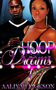 Hoop Dreams ebook by Aaliyah Jackson