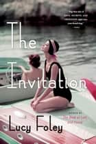 The Invitation ebook by Lucy Foley