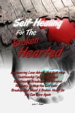 Self-Healing For The Broken Hearted