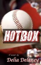Hotbox ebook by Delia Delaney