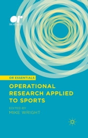 Operational Research Applied to Sports ebook by Mike Wright,Susan Perry