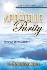 Apostolic Purity ebook by Scantlebury, Michael