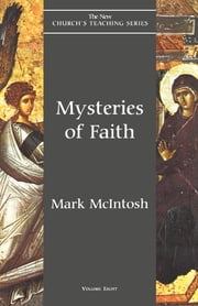 Mysteries of Faith ebook by Mark McIntosh