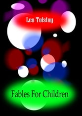 Fables for Children ebook by Leo Tolstoy