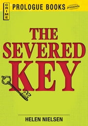 The Severed Key ebook by Helen Nielsen