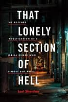 That Lonely Section of Hell ebook by Lori Shenher