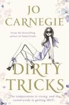 Dirty Tricks - Churchminister series 4 ebook by Jo Carnegie