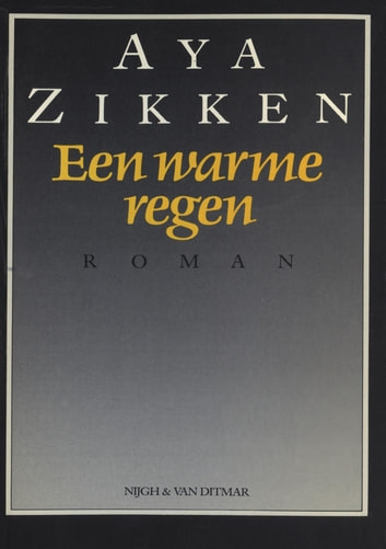 Een warme regen ebook by Aya Zikken