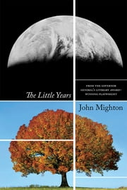 The Little Years ebook by John Mighton