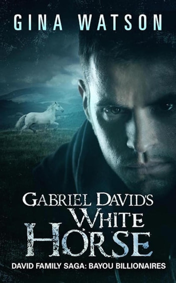Gabriel David's White Horse ebook by Gina Watson