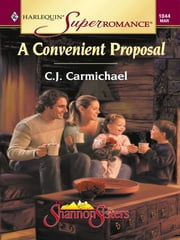 A Convenient Proposal ebook by C.J. Carmichael