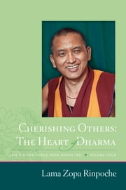 Cherishing Others: The Heart of Dharma