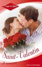 Saint-Valentin (Harlequin Coup de Coeur) ebook by Meryl Sawyer, Kate Hoffmann, Victoria Pade