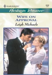 Wife On Approval (Mills & Boon Cherish) ebook by Leigh Michaels