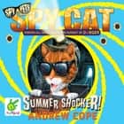 Spy Cat: Summer Shocker! audiobook by Andrew Cope