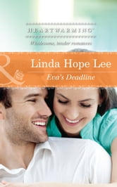 Eva's Deadline (Mills & Boon Heartwarming) ebook by Linda Hope Lee
