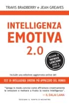 Intelligenza emotiva 2.0 ebook by Travis Bradberry,Jean Greaves