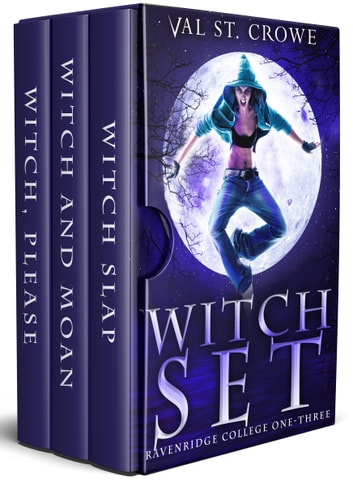 Witch Set - Ravenridge College, Books One-Three ebook by Val St. Crowe