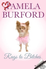 Rags to Bitches ebook by Pamela Burford