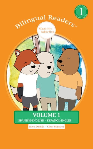 Bilingual readers volume 1 ebook by rosa bustillo 1230000284269 bilingual readers volume 1 easy reader level 1 childrens picture book english fandeluxe Gallery