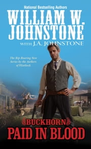 Paid in Blood ebook by William W. Johnstone, J.A. Johnstone