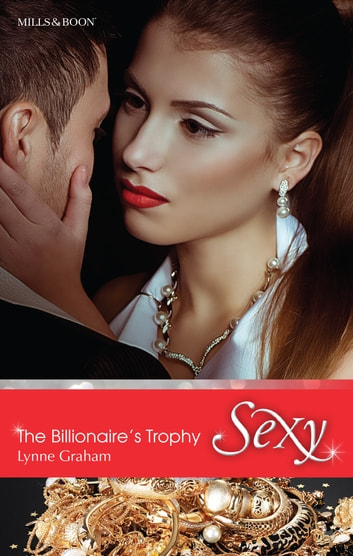 The Billionaire's Trophy 電子書 by Lynne Graham