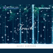 Touch audiobook by Alexi Zentner