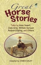 Great Horse Stories ebook by James Daley