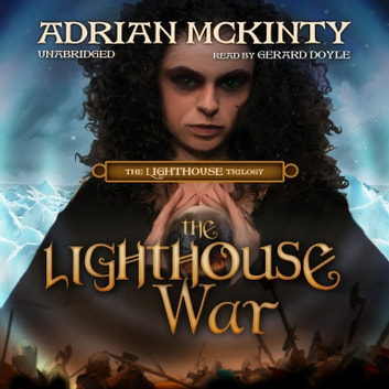 The Lighthouse War audiobook by Adrian McKinty