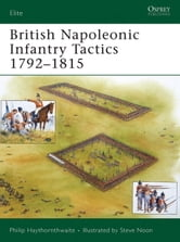 British Napoleonic Infantry Tactics 1792-1815 ebook by Philip Haythornthwaite