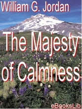 The Majesty of Calmness ebook by Jordan, William George