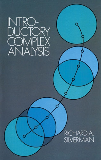 Introductory Complex Analysis ebook by Richard A. Silverman