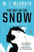 The Boy in the Snow - An Edie Kiglatuk Mystery ebook by M. J. McGrath