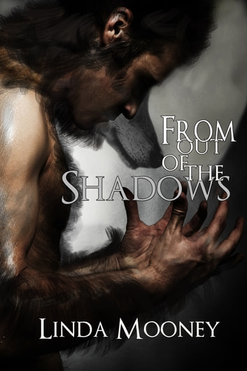 From Out of the Shadows ebook by Linda Mooney