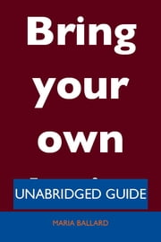 Bring your own device - Unabridged Guide ebook by Maria Ballard