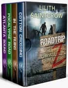 The Complete Roadtrip Z ebook by Lilith Saintcrow