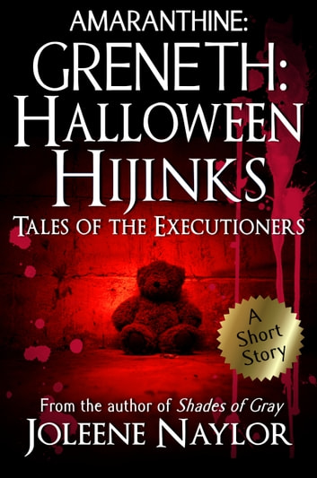 Greneth: Halloween Hijinks (Tales of the Executioners) ebook by Joleene Naylor