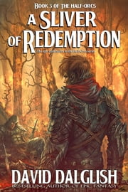 A Sliver of Redemption ebook by David Dalglish