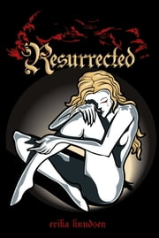 Resurrected ebook by Erika Knudsen