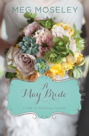 A May Bride ebook by Meg Moseley