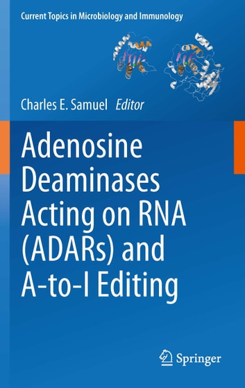 Adenosine Deaminases Acting on RNA (ADARs) and A-to-I Editing ebook by