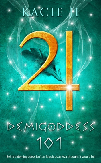 Demigoddess 101 ebook by Kacie Ji