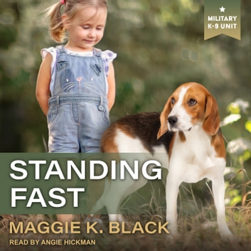 Standing Fast audiobook by Maggie K. Black