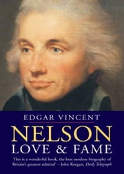 Nelson - Love and Fame ebook by Mr. Edgar Vincent