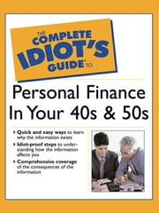 The Complete Idiot's Guide to Personal Finance in Your 40's & 50's ebook by Susan Shelly,Sarah Fisher