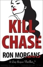 Kill Chase ebook by
